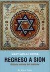 Regreso a Sion. Historia mínima del sionismo | comprar en libreriasiglo.com