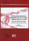 Interoperabilidad, Internet de las cosas y derecho de autor   comprar en libreriasiglo.com