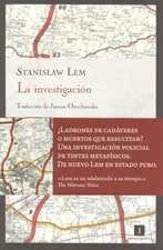 Investigación, La