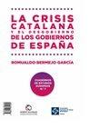 Crisis catalana y el desgobierno de de los gobiernos de España, La