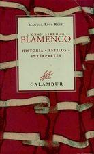 Gran libro del flamenco, Vol.I-II, El