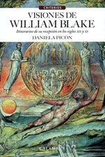 Visiones de William Blake. Itinerarios de su recepción en los siglo XIX y XX