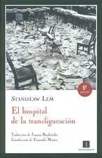 Hospital de la transfiguración, El