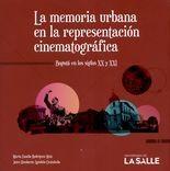 Memoria urbana en la presentación cinematográfica. Bogotá en los siglos XX y XXI