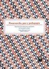 Posacuerdo, paz y pedagogía. Experiencias de educación comunitaria | comprar en libreriasiglo.com