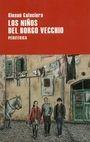 Los Niños del Borgo Vecchio | comprar en libreriasiglo.com