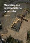 Musealizando la protohistoria peninsular | comprar en libreriasiglo.com