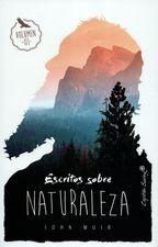 Escritos sobre naturaleza Vol.I