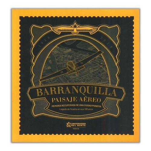 Barranquilla. Paisaje aéreo