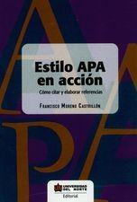 Estilo APA en acción. Cómo citar y elaborar referencias