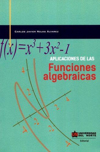 Aplicaciones de las funciones algebraicas | comprar en libreriasiglo.com