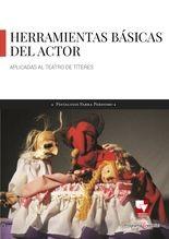 Las Herramientas básicas del actor aplicadas al teatro de títeres