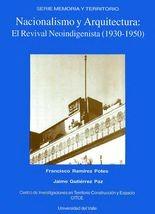 Nacionalismo y Arquitectura-El Revival Neoindigenista (1930-1950)