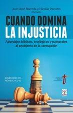 Cuando domina la injusticia