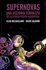 Supernovas. Una historia feminista de la ciencia ficción audiovisual | comprar en libreriasiglo.com