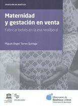 Maternidad y gestación en venta. Fabricar bebés en la era neoliberal