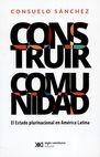 Construir comunidad. EL estado plurinacional en América Latina | comprar en libreriasiglo.com