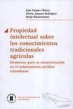 Propiedad intelectual sobre los conocimientos tradicionales agrícolas. Elementos para su caracterización.