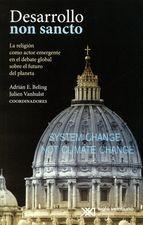 Desarrollo Non Sancto. La religión como acto emergente en el debate global sobre el futuro del planeta