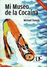 Mi museo de la cocaína