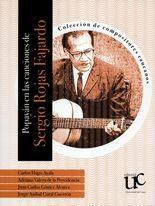 Popayán en las canciones de Sergio Rojas Fajardo. Colección de compositores caucanos