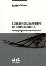 Sobreendeudamiento de consumidores. Estrategias para garantizar una segunda oportunidad