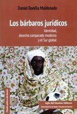 Bárbaros jurídicos. Identidad, derecho comparado moderno y el Sur global, Los