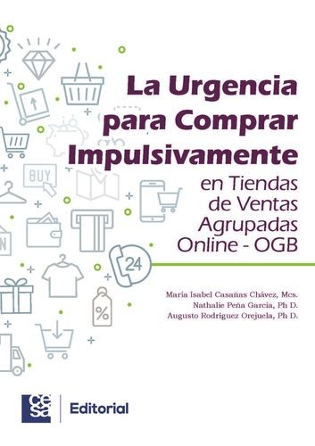 La urgencia para comprar impulsivamente en tiendas de ventas agrupadas online - OGB