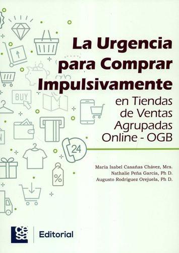 La Urgencia para comprar impulsivamente en tiendas de ventas agrupadas online-OGB   comprar en libreriasiglo.com