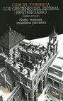 Cárcel y fábrica. Los orígenes del sistema penitenciario siglo XVI-XIX   comprar en libreriasiglo.com