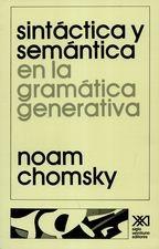 Sintáctica y semántica en la gramática generativa