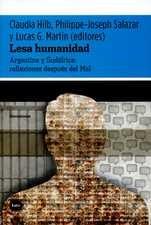 Lesa humanidad. Argentina y Sudáfrica: reflexiones después del Mal