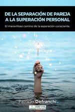 De la separación de pareja a la superación personal