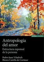Antropología del amor. Estructura esponsal de la persona