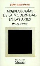 Arqueologías de la modernidad en las artes