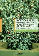 Bioética e islam. Una aproximación a la bioética islámica contemporánea