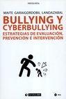 Bullying y cyberbullying. Estrategias de evaluación, prevención e intervención | comprar en libreriasiglo.com