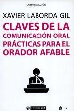 Claves de la comunicación oral. Prácticas para el orador afable