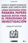 Cómo destapar otro Panama papers. Nuevos retos para el periodismo de investigación | comprar en libreriasiglo.com