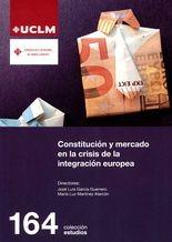 Constitución y mercado en la crisis de la integración europea