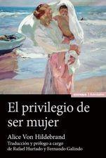Privilegio de ser mujer, El