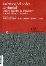 En busca del poder territorial. Cuatro décadas de elecciones autonómicas en España