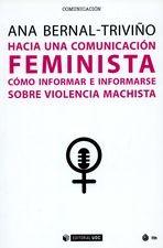 Hacia una comunicación feminista. Cómo informar e informarse sobre violencia machista