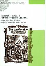 Humanismo cristiano y Reforma protestante (1517-2017)