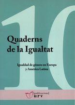 Igualdad de género en Europa y América Latina. Quaderns de la igualtat