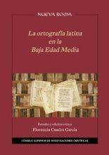 Ortografía latina en la Baja Edad Media, La