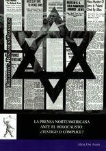 Prensa norteamericana ante el Holocausto: ¿testigo o cómplice?, La