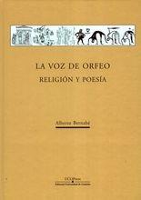 Voz de Orfeo. Religión y poesía, La