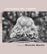 Caras del tiempo. Retratos de Ricardo Martín, Las