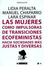 Mujeres como impulsoras de transiciones ecofeministas hacia sociedades más justas y diversas, Las